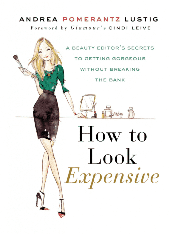 How to Look Expensive by Andrea Lustig
