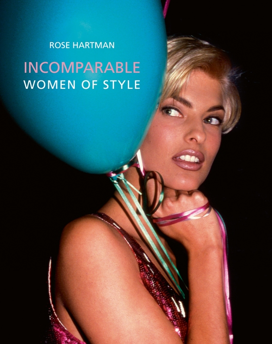 Incomparable Women of Style by Rose Hartman